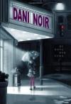 Dani Noir - Nova Ren Suma