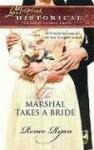 The Marshal Takes a Bride - Renee Ryan