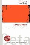 Corto Maltese - Lambert M. Surhone, Mariam T. Tennoe, Susan F. Henssonow