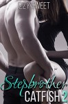 Stepbrother Catfish 2: A Forbidden Offer - Izzy Sweet