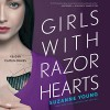Girls With Razor Hearts - Caitlin Davies, Suzanne Young