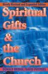 Spiritual Gifts and the Church - David Bridger, Donald Bridge