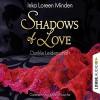 Dunkle Leidenschaft (Shadows of Love 1) - Inka Loreen Minden, Karen Kasche, Lübbe Audio
