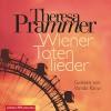 Wiener Totenlieder - Theresa Prammer, Vanida Karun, HörbucHHamburg HHV GmbH