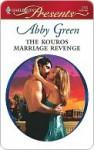The Kouros Marriage Revenge (Harlequin Presents) - Abby Green