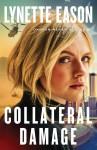 Collateral Damage - Eason, Lynette