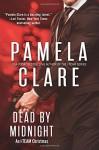 Dead By Midnight: An I-Team Christmas - Pamela Clare