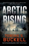 Arctic Rising - Tobias S. Buckell