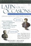 Latin for All Occasions - Henry Beard, J. Mark Sugars, Mikhail Iventisky, Mikhail Ivenitsky