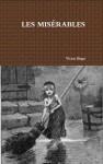 Les Misérables - Victor Hugo, Norman MacAfee, Lee Fahnestock