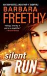 Silent Run - Barbara Freethy