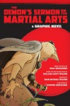 The Demon's Sermon on the Martial Arts: A Graphic Novel - Sean Michael Wilson, Issai Chozanshi, William Scott Wilson, Michiru Morikawa