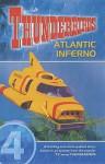 Thunderbirds: Atlantic Inferno V. 4 - Dave Morris