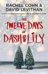 The Twelve Days of Dash & Lily - Rachel Cohn, David Levithan