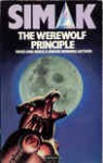 The Werewolf Principle - Clifford D. Simak