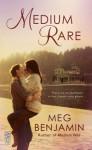 Medium Rare - Meg Benjamin