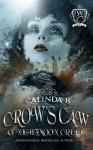 Crow's Caw at Nightmoon Creek - Calinda B., Woodland Creek
