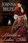 Miracle on Ladies' Mile - Joanna Shupe