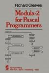 Modula 2 For Pascal Programmers - Richard Gleaves
