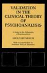 Validation in the Clinical Theory of Psychoanalysis: A Study in the Philosophy of Psychoanalysis - Adolf Grünbaum, Philip S. Holzman