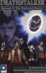 Deathstalker Episode 5: The Darkvoid Device - Simon R. Green, Richard Rohan, Nanette Savard, Nanette