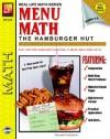 Menu Math: The Hamburger Hut, Multiplication / Division, Grades 3-6 (Real Life Math Sereis) - Kitty Scharf, Barbara Johnson