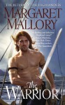 The Warrior - Margaret Mallory