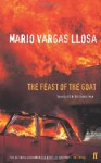 The Feast of the Goat - Mario Vargas Llosa, Edith Grossman