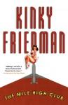 The Mile High Club - Kinky Friedman
