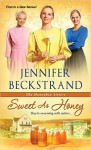 Sweet as Honey - Jennifer Beckstrand