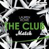 Match (The Club 2) - Lauren Rowe, Milena Karas, Jean Paul Baeck, Der Hörverlag