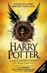 Harry Potter and the Cursed Child - Parts I & II (Special Rehearsal Edition) - J.K. Rowling, John Kerr Tiffany, Jack Thorne