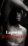 Lapse In Judgement: A Tale of Male Discipline - Ella Malone