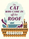 The Cat Who Came in Off the Roof - Annie M.G. Schmidt, David Colmer