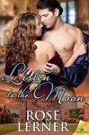 Listen to the Moon (Lively St. Lemeston Book 3) - Rose Lerner