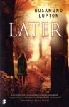 Later - Rosamund Lupton, Iris Bol