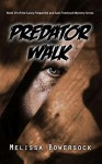 Predator Walk - Melissa Bowersock