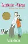 Raspberries and Vinegar (A Farm Fresh Romance Book 1) - Valerie Comer