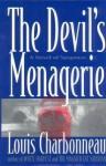 The Devil's Menagerie: A Novel of Suspense - Louis Charbonneau