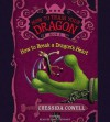 How to Train Your Dragon: How to Break a Dragon's Heart - Cressida Cowell, David Tennant