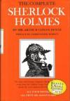 The Complete Sherlock Holmes - Arthur Conan Doyle