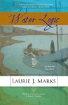 Water Logic - Laurie J. Marks