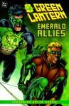 Green Lantern/Green Arrow: Emerald Allies - Chuck Dixon, Ron Marz, Rodolfo Damaggio, Doug Braithwaite, Darryl Banks, Will Rosado