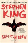 Skeleton Crew: Stories - Stephen King