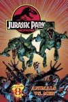 Jurassic Park Vol. 8: Animals vs. Man! - Steve Englehart