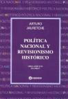 Política Nacional y Revisionismo Histórico (Spanish Edition) - Arturo M. Jauretche