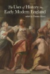 The Uses of History in Early Modern England - Paulina Kewes, Henry E. Huntington Library and Art Gallery, F.J. Levy