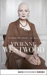Vivienne Westwood - Vivienne Westwood, Ian Kelly, Stefanie Schäfer