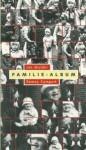 Familie-album - Jan Mulder, Remco Campert