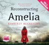 Reconstructing Amelia - Kimberly McCreight, Kate Harper, Jane Collingwood, Jamie Parker
